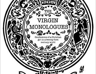 Virgin Monologues by Carry Lloyd